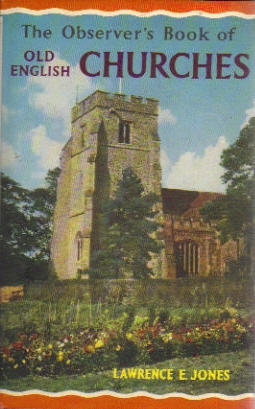 Observer's Book of Old English Churches