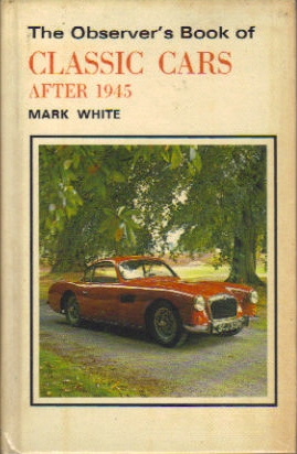 Observer's Book of Classic Cars